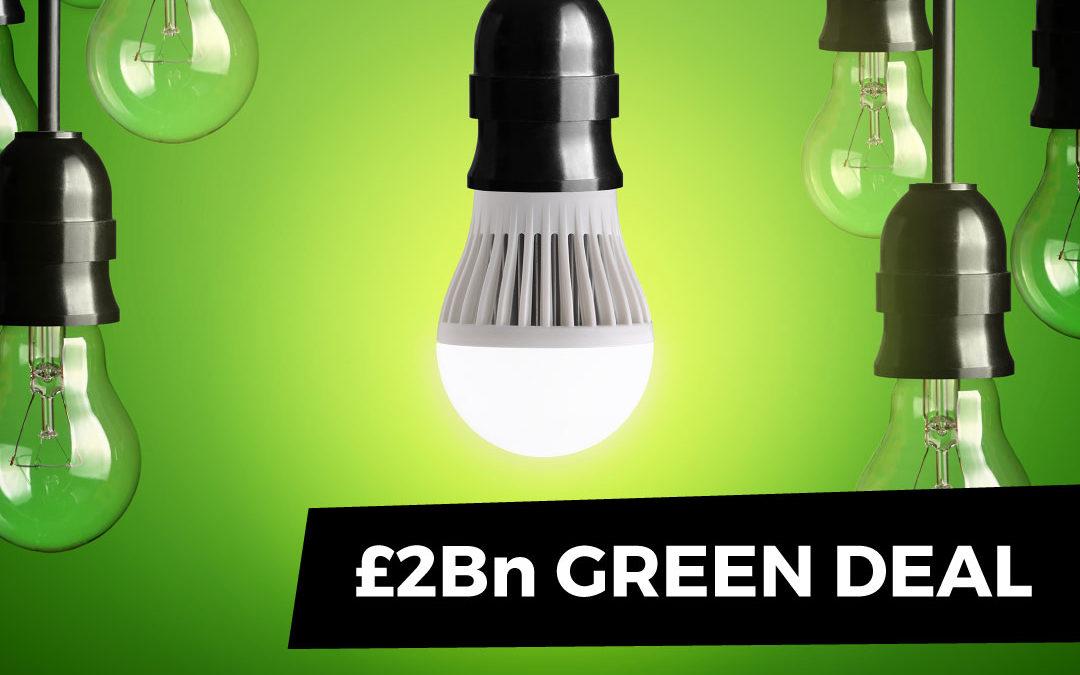 Government Announces £2Bn Green Deal