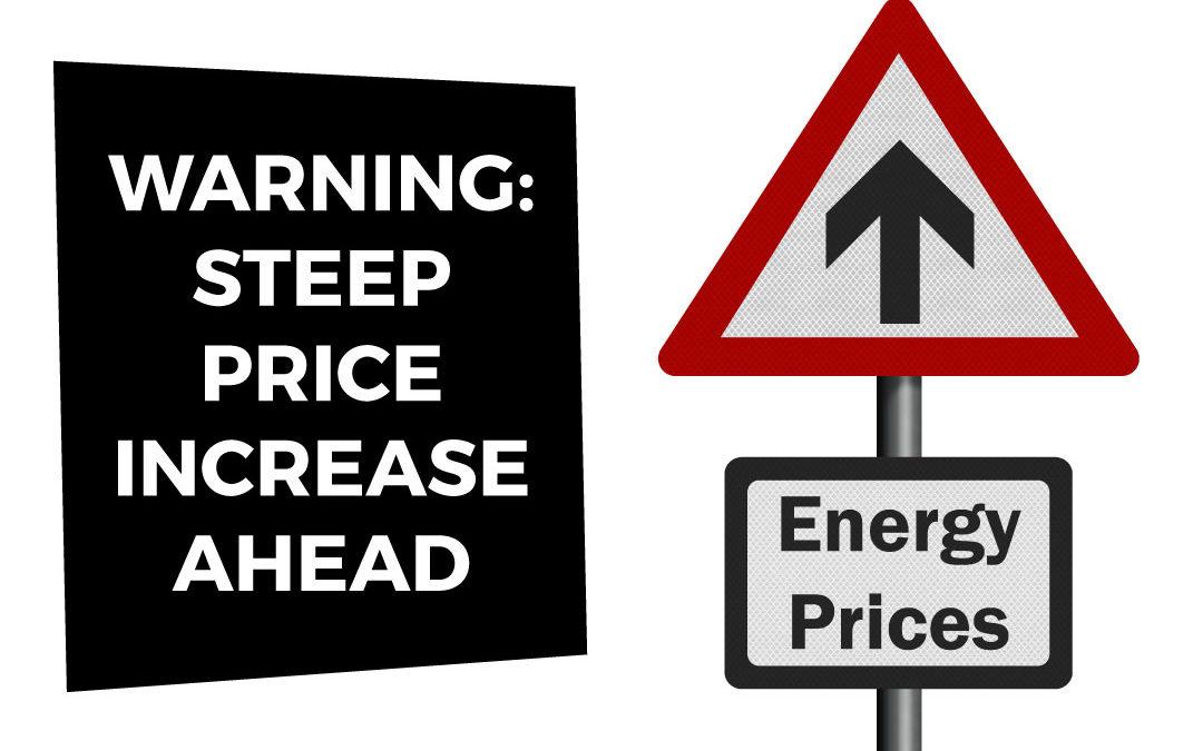 Buckle up for bigger energy bills